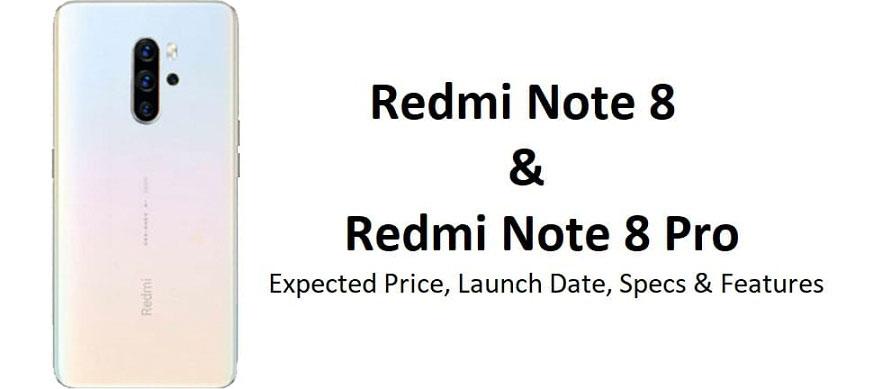 Redmi Note 8 و Redmi Note 8 Pro